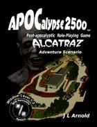APOCalypse 2500™ Alcatraz Adventure Scenario L 1-3
