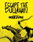 Escape the Dullahan - a MÖRK BORG card game