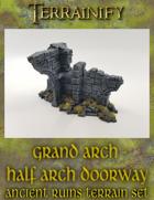 Ancient Ruins: Grand Arch - Half Arch Doorway