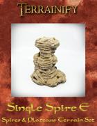 Spires & Plateaus: Single Spire E