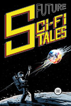 Future Sci-Fi Tales #03