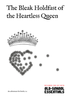 The Bleak Holdfast of the Heartless Queen