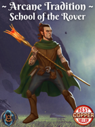 Arcane Tradition: School of the Rover