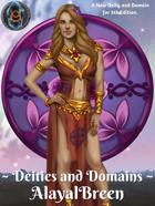Deities and Domains: AlayalBreen