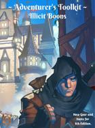 Adventurer's Toolkit: Illicit Boons