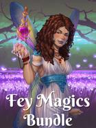 Fey Magics [BUNDLE]