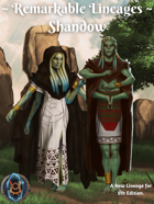 Remarkable Lineages: Shandow