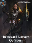 Deities and Domains: Octanoss