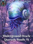 Underground Oracle Quarterly #8 [BUNDLE]