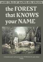 The Forest That Knows Your Name