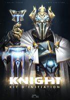 Knight - Kit d'initiation V1.5