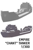 """Empire """"CHANT"""" Channel Tanker 1/300"""