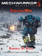 MechWarrior 5 Mercenaries: Endless War (An Origins Series Story, #3)