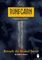 Runecairn: Beneath the Broken Sword