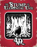 The Stump of Elemental Evil