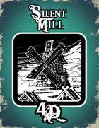 Silent Mill