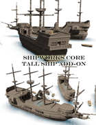 ShipWorks Core, Tall ship Add-on