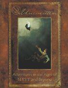 Unwritten: Adventures in the Ages of MYST and Beyond