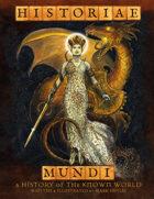 Historiae Mundi: A History of the Known World