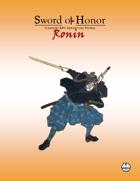 """Sword of Honor: Ronin"" Solitaire RPG Combat"