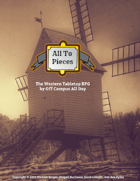 All to Pieces: The Western Tabletop RPG