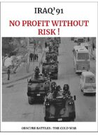 OBSCURE BATTLES 2 - COLD WAR - Scenario#2 No Profit Without Risk