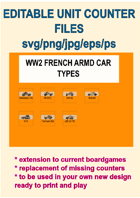 EDITABLE VECTOR GRAPHIC WW2 FRENCH ARMD CAR Unit Counters for replacement and extension of your own boardgames