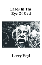 Chaos In The Eye Of God