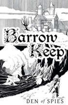 Barrow Keep: Den of Spies