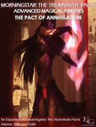 Morningstar: The Triumvirate Pacts - Advanced Magic - The Pact Of Annihilation