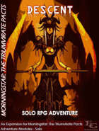 Morningstar: The Triumvirate Pacts - Descent - A Solo RPG Adventure