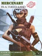 Mercenary - Fractured Land - Tactical Skirmish RPG