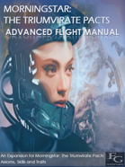 Morningstar: The Triumvirate Pacts - Advanced Flight Manual