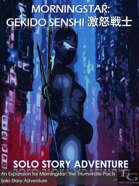 Morningstar: Gekido Senshi 激怒戦士 - Solo Story Adventure