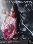 Dark Age: Ronin Song 浪人唄 - Solo Story Adventure
