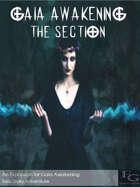 Gaia Awakening: The Section