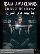 Gaia Awakening: Charms Of The Ashavan جذابیت های اشوان