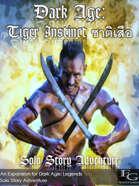 Dark Age: Tiger Instinct ชาติเสือ - Solo Story Adventure
