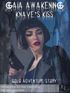 Gaia Awakening: Knave's Kiss