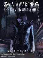 Gaia Awakening - The Daviti: Unleashed