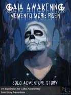Gaia Awakening - Memento Mori: Risen