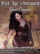Dark Age: Otherworld - Blood Princess