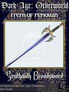 DA: Otherworld - Items Of Renown - Sruthaidh Broadsword