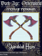 DA: Otherworld - Items Of Renown - Skarablut Axes