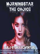 Morningstar - The Choice