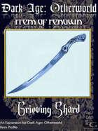 DA: Otherworld - Items Of Renown - Grieving Shard