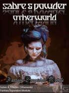 Sabre & Powder: Otherworld - Fantasy Expansion