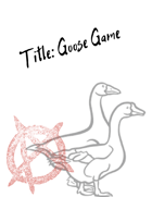 Title: Goose Game | Party RPG