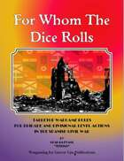 For Whom The Dice Rolls