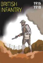 British Infantry 1916 - 1918